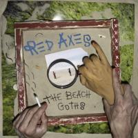 RED AXES - The Beach Goths : LP