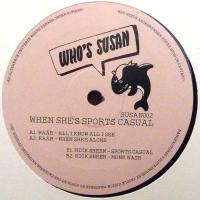 RAAR / RICK SHEEN - When She's Sports Casual EP : WHO'S SUSAN (HOL)