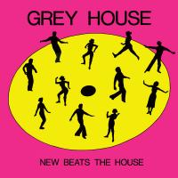 GREYHOUSE - New Beats The House : 12inch