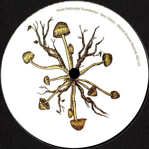 ASIAN PSILOCYBE FOUNDATION - Daikaku EP : MENTAL GROOVE (CHE)