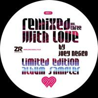 JOEY NEGRO presents RWL - Remixed with love Vol.3 : 12inch