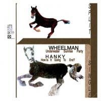 WHEELMAN / HANKY - Split Single : STUDIO BARNHUS (SWE)