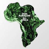 ZARA McFARLANE - All Africa : BROWNSWOOD (UK)