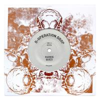 D-OPERATION DROP - Warrior March // Sativa Team : 7inch