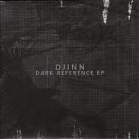 DJINN - Dark Reference EP : 12inch