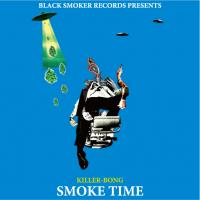 KILLER-BONG - SMOKE TIME : CD-R