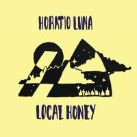 HORATIO LUNA - LOCAL HONEY : WAX MUSEUM (AUS)