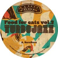 TURBOJAZZ - Food For Cats Vol.2 : G.A.M.M. (SWE)