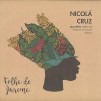 NICOLÁ CRUZ feat. ARTÉRIA FM, SPANIOL, SALVADOR ARAGUAYA - FOLHA DE JUREMA : THE MAGIC MOVEMENT (GER)