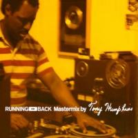 VARIOUS ARTISTS - Running Back Mastermix By Tony Humphries : RUNNING BACK
