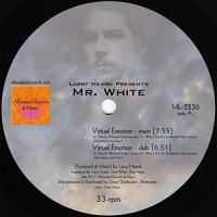 LARRY HEARD Ppresents MR.WHITE - Virtual Emotion / Supernova : ALLEVIATED (US)