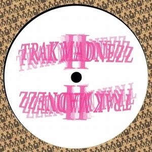 VARIOUS ARTISTS - Trak Madnezz II : CLONE JACK FOR DAZE (HOL)