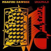 MSAFIRI ZAWOSE - Uhamiaji : LP