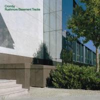 CROMBY - Rushmore Basement Tracks EP : 12inch