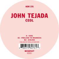 JOHN TEJADA - Ceol : 12inch