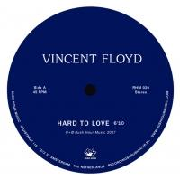 VINCENT FLOYD - HARD TO LOVE : RUSH HOUR