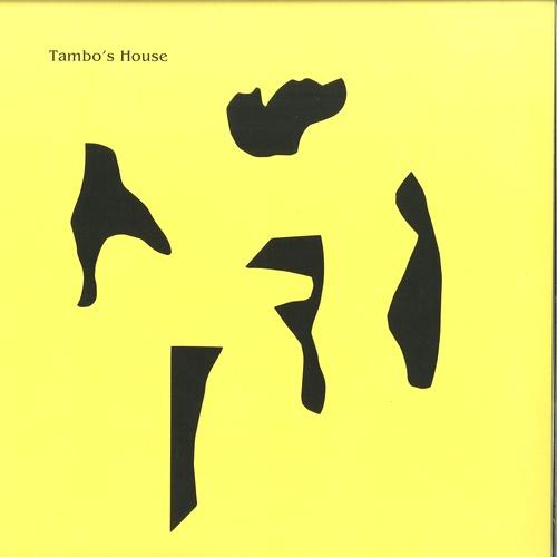 TAMBO'S HOUSE - Tambo's House : 12inch
