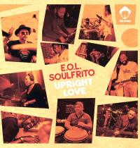E.O.L. SOULFRITO - UPRIGHT LOVE : VEGA (US)