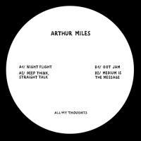 ARTHUR MILES - Night Flight : ALL MY THOUGHTS (UK)