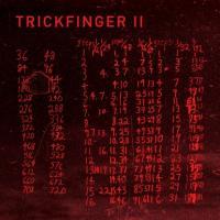 JOHN FRUSCIANTE presents TRICKFINGER - TRICKFINGER II : ACID TEST (US)