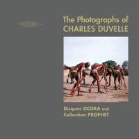 HISHAM MAYET / CHARLES DUVELLE - The Photographs Of Charles Duvelle - Disques OCORA And Collection PROPHET : SUBLIME FREQUENCIES (US)