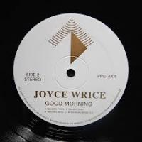 JOYCE WRICE - Good Morning : 12inch