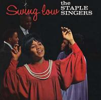 THE STAPLE SINGERS - Swing Low : MISSISSIPPI (US)