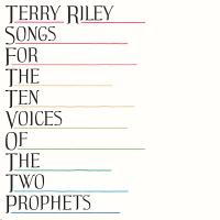 TERRY RILEY - Songs For The Ten Voices Of The Two Prophets : LP