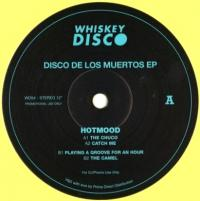 HOTMOOD GUILLERMO GONZALEZ - Disco de los Muertos : WHISKEY DISCO (US)
