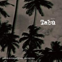 TONGS INTERNATIONAL ORCHESTRA - Tabu  / Sonca : TONGS INTERNATIONAL (JPN)