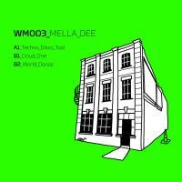 MELLA DEE - Techno Disco Tool EP : WAREHOUSE MUSIC (UK)
