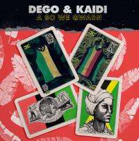 DEGO & KAIDI - A So We Gwarn : CD