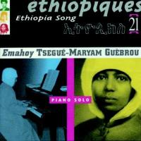 TSEGE MARIAM GEBRU - Ethiopiques 21 : Piano Solo : CD