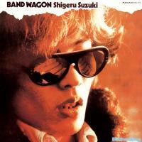 Shigeru Suzuki (鈴木茂) - Band Wagon : LP