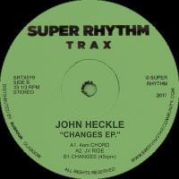 JOHN HECKLE - Changes E.P. : 12inch