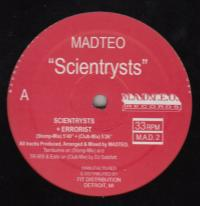 MADTEO - Scientrysts : 12inch