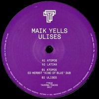 MAIK YELLS - ULISES : TAVERNA TRACKS (GER)