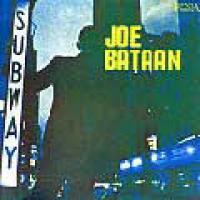 JOE BATAAN - Subway Joe : LP