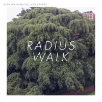 SCHNEIDER KACIREK - Radius Walk : LP+CD