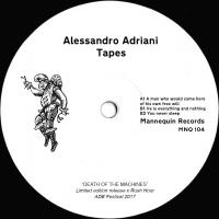 ALESSANDRO ADRIANI - TAPES : 12inch