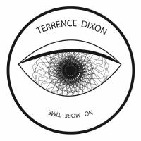 TERRENCE DIXON - No More Time : LOWER PARTS (GREESE)