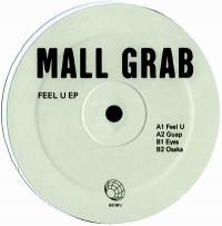 MALL GRAB - FEEL U EP : 12inch