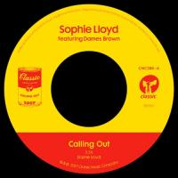 SOPHIE LLOYD feat. DAMES BROWN - CALLING OUT : 7inch