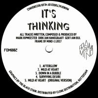 IT'S THINKING - Afterglow : 12inch