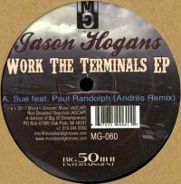 JASON HOGANS - Work The Terminals EP : 12inch