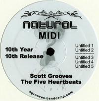 SCOTT GROOVES - The Five Heartbeats : NATURAL MIDI (US)