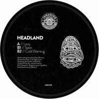 HEADLAND - Levy / Seen / Cold Warning : INNAMIND RECORDINGS (NEW)