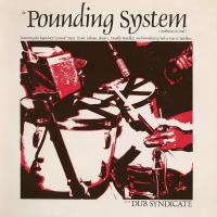 DUB SYNDICATE - The Pounding System : LP