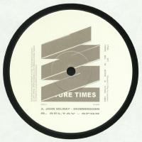 JOHN SELWAY / SELTAV - Shimmerdown / SPQR : FUTURE TIMES (US)