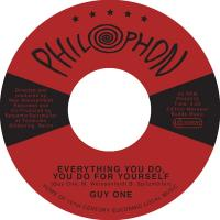GUY ONE - Everything You Do, You Do For Yourself : 7inch